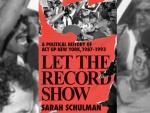 AIDS Activism by the Book: 'Let the Record Show' Captures a Movement's Rise and Decline